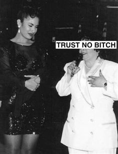 selena quintanilla with the person she trusted. :-(