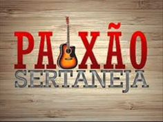 PAIXÃO SERTANEJA - YouTube