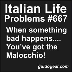 Do you have an Italian friend... ask them about the MALOCCHIO... Italians swear by it... too funny! Love Being Italian