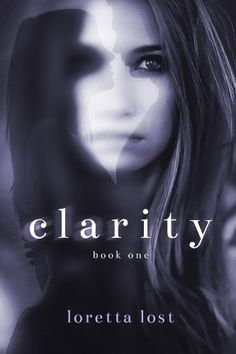 Free Kindle Book For A Limited Time : Clarity by Loretta Lost