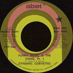 DYNAMIC CORVETTES / Funky Music Is The Thing (1974)