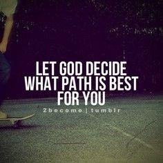 Let God decide...