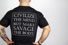Civilize the mind but make savage the body. @jekyllhyde_apparel @jekyllhyde_apparel @jekyllhyde_apparel www.jekyllhydeapparel.com