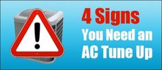 4 Signs You Need an AC Tune Up - http://hayscoolingandheating.com/signs-you-need-an-ac-tune-up/
