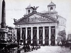 Il Pantheon addobbato per i funerali di Vittorio Emanuele II - Grognards Old Pictures, Old Photos, Best Cities In Europe, Romulus And Remus, Neoclassical Architecture, Roman History, Rome Travel, Lost Art, Historical Pictures