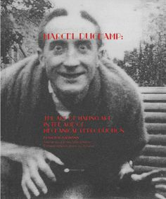 Chapter three of a book on Marcel Duchamp after early DaDa and experimental modern typography, updated for a contemporary audience. Conceptual Art, Surreal Art, Famous Artists, Great Artists, Nyc Library, Arte Yin Yang, Man Ray, Art Moderne, Portraits