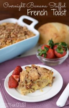 Overnight Banana Stuffed French Toast by www.crazyforcrust.com | An easy, make-ahead breakfast perfect for Easter! #EccePanis #Cbias