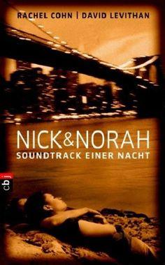 Nick & Norah - Soundtrack einer Nacht von Rachel Cohn & David Levithan (+ Mini-Movie-Review)