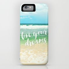 live your dreams--The Power Case is constructed as a two-piece, impact resistant, flexible plastic hard case designed to remain slim while offering maximum battery life extension. Proprietary technology ensures the safest and most significant battery boost, able to recharge your phone to full capacity. Simply snap the case onto your phone for premium protection and direct easy access to all device features. Simultaneously syncs and charges. #iphone6 #powercase #beach #typography #iphonecase