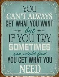 Image result for poster you can't always get what you want