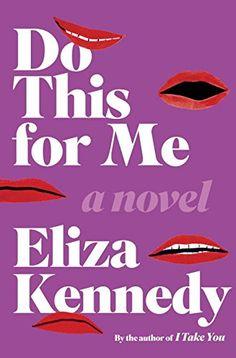 Do This For Me: A Novel by Eliza Kennedy https://www.amazon.com/dp/1101907207/ref=cm_sw_r_pi_dp_U_x_5XafBbRN4M1R8