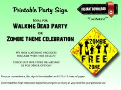 Print this Zombie Free Zone Sign at home for your next Walking Dead party!