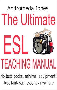 The Ultimate Teaching English as a Second Language Manual... https://www.amazon.com/dp/B01FFRNGGC/ref=cm_sw_r_pi_dp_9BRyxbSP199XG