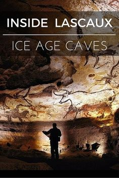Thomas Dowson takes us inside Lascaux Caves, France. An Ice Age Cave few have the opportunity to visit today. Lascaux Cave Paintings, Cave Paintings France, Paleolithic Art, Prehistoric Age, Stone Age Art, Underground Caves, Cave Drawings, Dordogne, Ice Age