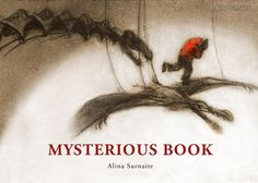 """Wordless picturebook """"Mysterious Book"""", 2013"""