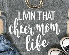 Cheer mom svg Livin that cheer mom Life svg cheer svg cheer Cheer Shirts, Dance Mom Shirts, Party Shirts, Football Cheer, Baseball Mom, Football Shirts, Cheers, One Direction Shirts, Making The Team