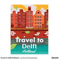 Travel to Delft Holland travel poster Postcard