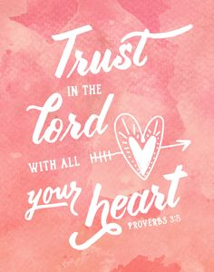 $5.00 Bible Verse Print -Trust in the Lord with all your heart Proverbs 3:5…