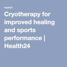 Cryotherapy for improved healing and sports performance Stage, Healing, Medical, Sports, Cowls, Hs Sports, Medicine, Sport, Med School