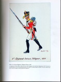Foreign Troops: Plate 34: 3rd Swiss Regiment, Voltigeur Private. 1809.