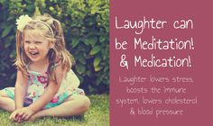 Laughter is possibly the #best form of #meditation & #medication!  #Share your #laugh!