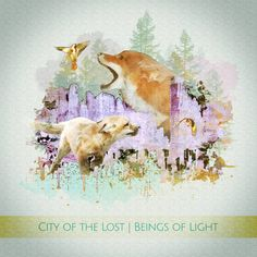 Beings of Light | City of the Lost
