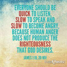 James 1:19, 20