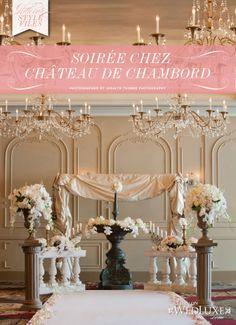 WedLuxe: Soirée Chez Château de Chambord - The Wanderlust Issue