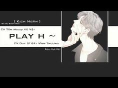 [Vietsub] Kịch truyền thanh đam mỹ - Kịch Ngắn - Play H ~ [ END ] - YouTube Diversity, Youtube, Memes, Movie Posters, Film Poster, Popcorn Posters, Animal Jokes, Film Posters, Meme