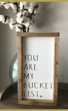 How perfect is this? You Are My Bucket List - Farmhouse Style Framed Wood Sign - Home Decor, Farmhouse Signs, Rustic Signs, Farmhouse Decor, Rustic Decor, Modern Farmhouse, Rustic Farmhouse, Wedding Sign, Wedding Photo Prop, Engagement Photo Prop, Save the Date, Romantic Gift Idea, Romantic Sign, Romantic Quote, True Love, Bedroom Decor #afflink