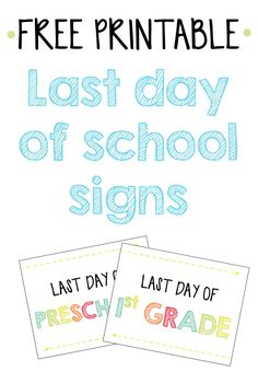 picture regarding Last Day of School Signs Printable referred to as Free of charge printable initial working day of college signs and symptoms 2016 Chickabug