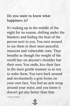 Do You Want To Know What Happiness Is - relationships ideas Black Love Quotes, Love Quotes For Him, What Love Is Quotes, What Is Real Love, Thats Not My, World Quotes, Life Quotes, Daily Quotes, Waking Up Next To You Quotes