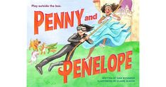 Penny and Penelope are very different dolls. Penelope is a sweet princess, while Penny is a fierce secret agent. Penelope wants to ride her pony through the countryside, while Penny wants to wrestle alligators. How can they possibly get along playing in an imaginary kingdom? Luckily, Penny and Penelope are more than their packaging. After all, you can't judge a doll by its outfit