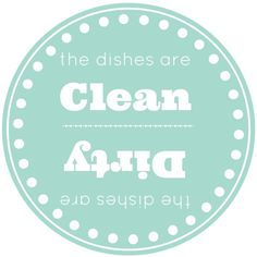 clean and dirty dishes FREE printable!!