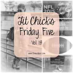 Friday Five – Vol 18