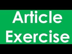 Article  Exercise - Objective 3 _English Grammar English Grammar Online, Articles, Exercise, Education, Youtube, Ejercicio, Excercise, Exercise Workouts, Learning