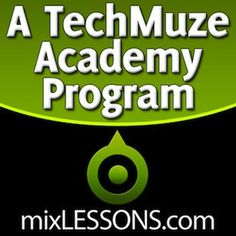 How to mix and master your music. Is this the best mixing course on the web?  www.mixlessons.com