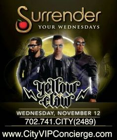 Yellow Claw at SURRENDER Nightclub Las Vegas Wednesday November 12th. Contact 702.741.2489 City VIP Concierge for Table and Bottle Service, Tickets and the Best of Las Vegas Wednesday Night Nightclub VIP Services. #SURRENDERLasVegas #VegasNightclubs #LasVegasNightclubs #VegasBottleService #LasVegasBottleService #VegasVIPServices #LasVegasVIPServices #VegasWednesdayNightNightclubs #LasVegasWednesdayNightNightclubs #CityVIPConcierge *CALL OR CLICK TO BOOK…