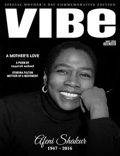 may after the sudden passing of the incomparable. mother of tupac and sekyiwa shakur. on may i was invited by the editor in chief at vibe magazine. to honor her. Vibe Magazine, Jet Magazine, Mothers Day Poems, Mothers Love, Tupac Shakur Mother, Black Panthers Movement, Tupac Makaveli, Me Against The World, Best Poems