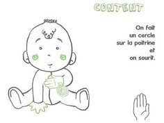 I already told you about the Baby Signs method, but today I propose to you to discover several boards to start the sign language with v British Sign Language, Baby Sign Language, Learn To Sign, French Signs, Autism Education, Sign Language Interpreter, French Language Learning, Baby Learning, Got Him