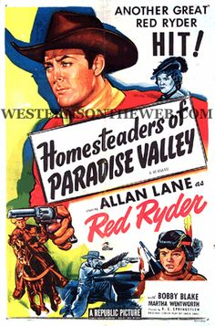 http://www.westernsontheweb.com HOMESTEADERS OF PARADISE VALLEY Allan (Rocky) Lane and Bobby Blake - Red Ryder FULL LENGTH WESTERN MOVIE. Just one of the hundreds of FREE western movies to watch online at Westerns On The Web. Full Length complete westerns.