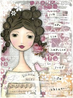 inspirational quote art mixed media painting print - Print 8x10 - you are the heroine in your life, shine mixed media art.