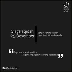 #SiagaAqidah 25 Desember . . Tag Saudara-saudara Muslim Kita..! . . #IndonesiaBertauhid