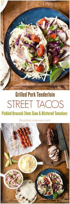 Grilled Pork Street Tacos with Pickled Broccoli Stem Slaw and Blistered Tomatoes. An easy street taco recipe bursting with big flavors thanks to grilled pork tenderloin, a crunchy quick pickled slaw and sweet grilled tomatoes. All components can be made s Slaw For Tacos, Tacos And Burritos, Veal Recipes, Cooking Recipes, Pork Tenderloin Tacos, Grilled Pork, Grilled Tomatoes, Summer Grilling Recipes, Summer Recipes