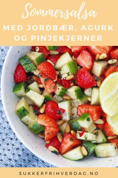 Strawberry salsa with cucumber and pine nuts, Food And Drinks, Strawberry salsa - Sugar-free Everyday. Strawberry Salsa, Crunchy Granola, Fruit Salad, Sugar Free, Cucumber, Healthy Life, Spicy, Food And Drink, Low Carb