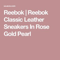 Reebok | Reebok Classic Leather Sneakers In Rose Gold Pearl