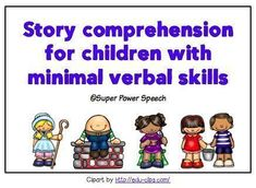 Story comprehension for children with minimal verbal skills (Super Power Speech) Autism Activities, Comprehension Activities, Speech Therapy Activities, Speech Language Pathology, Language Activities, Reading Activities, Teaching Reading, Speech And Language, Reading Comprehension