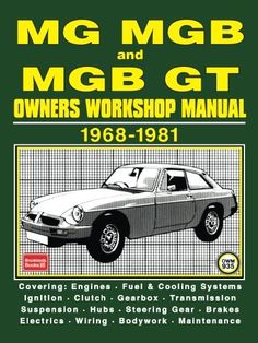1626 best manuals images on pinterest repair manuals atelier and manualspro mg mgb and mgb gt owners workshop manual 1968 1981 workshopmanual https fandeluxe Gallery