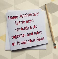 Anniversary card, card for anniversary, happy anniversary card, funny anniversary card, card for husband, card for boyfriend, card for him All cards are individually handmade, cut one at a time, and assembled and packaged individually, just for your order - custom orders welcome. I