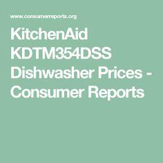 KitchenAid KDTM354DSS Dishwasher Prices   Consumer Reports
